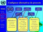 configurar alternativas de proyecto1