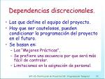 dependencias discrecionales