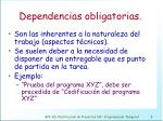 dependencias obligatorias