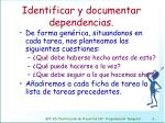 identificar y documentar dependencias