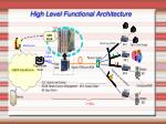high level functional architecture