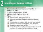 informace z kolegia rektora