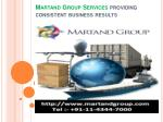 martand group services providing consistent business results2