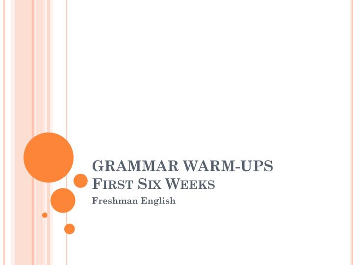 grammar warm ups first six weeks n.