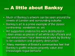 a little about banksy
