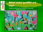what does graffiti art say