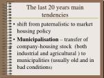 the last 20 years main tendencies