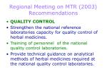 regional meeting on mtr 2003 recommendations3