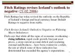 fitch ratings revises iceland s outlook to negative 21 02 2006