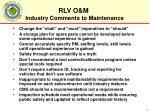 industry comments to maintenance