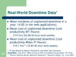 real world downtime data