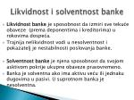 likvidnost i solventnost banke