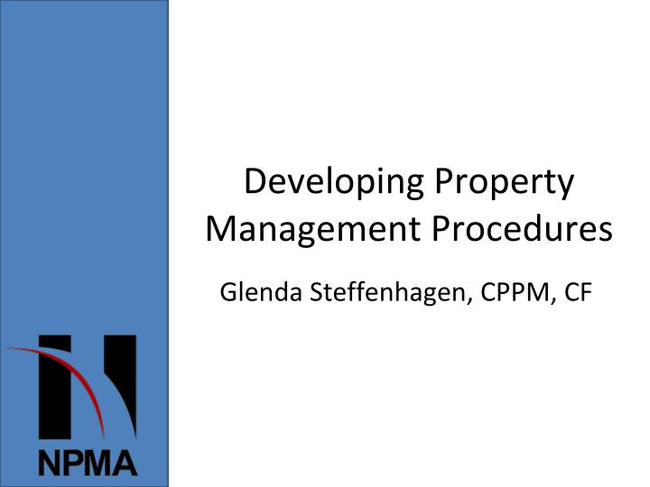 developing property management procedures n.