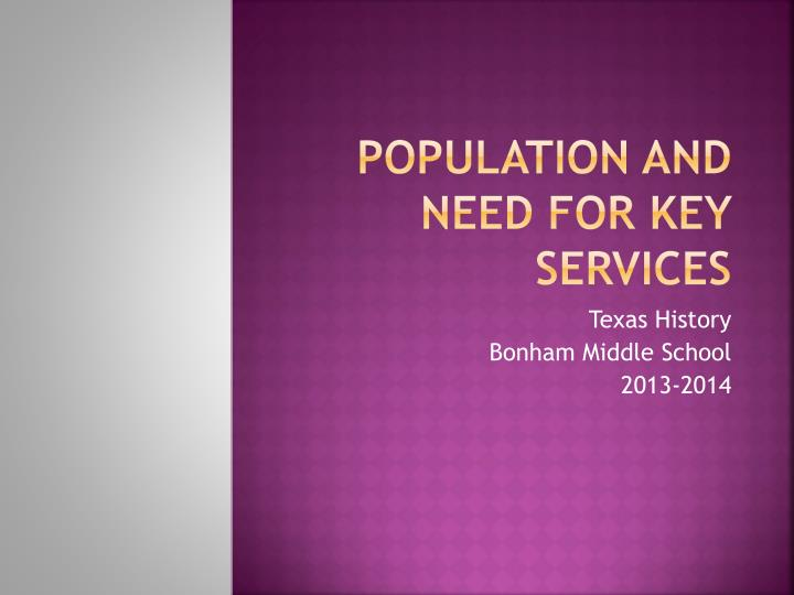 population and need for key services n.