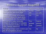 runtime support required