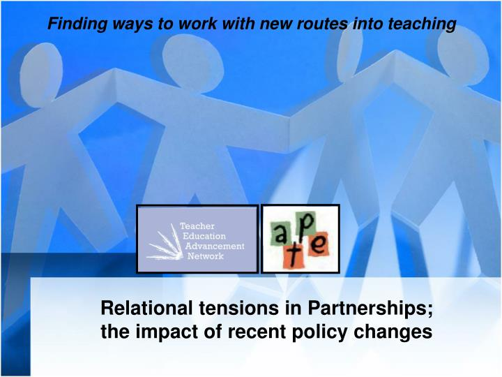 relational tensions in partnerships the impact of recent policy changes n.