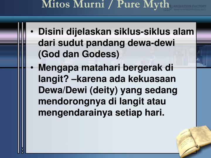 Mitos murni pure myth