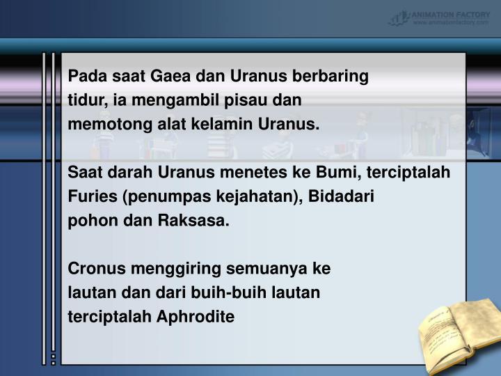 Pada saat Gaea dan Uranus berbaring