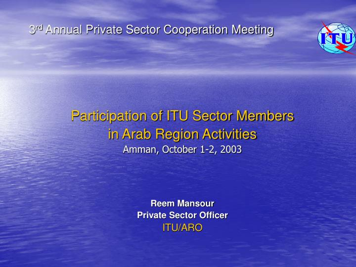 3 rd annual private sector cooperation meeting n.