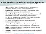 core trade promotion services agencies