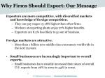 why firms should export our message