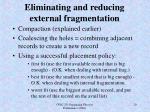eliminating and reducing external fragmentation