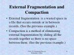 external fragmentation and compaction