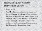 hezekiah s pride with the babylonian envoys