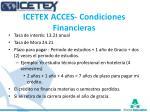 icetex acces condiciones financieras
