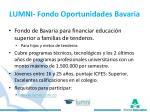 lumni fondo oportunidades bavaria
