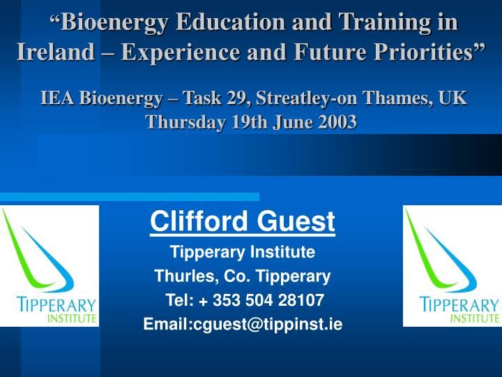 clifford guest tipperary institute thurles co tipperary tel 353 504 28107 email cguest@tippinst ie n.