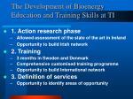 the development of bioenergy education and training skills at ti1