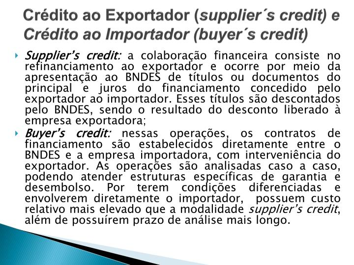 Cr dito ao exportador supplier s credit e cr dito ao importador buyer s credit1