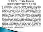 o trips trade related intellectual property rights