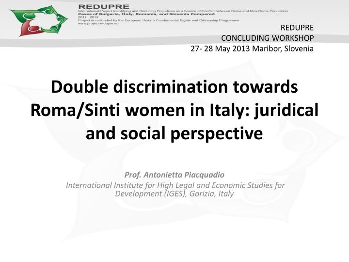 double discrimination towards roma sinti women in italy juridical and social perspective n.
