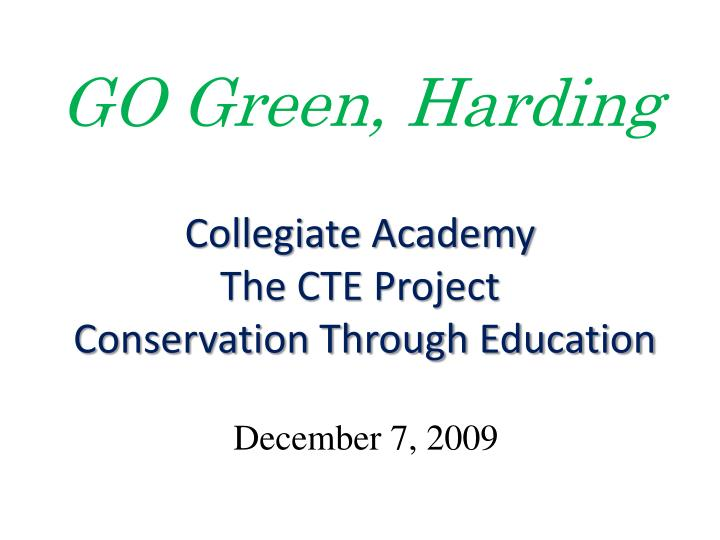 collegiate academy the cte project conservation through education n.