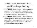 index locks predicate locks and key range locking