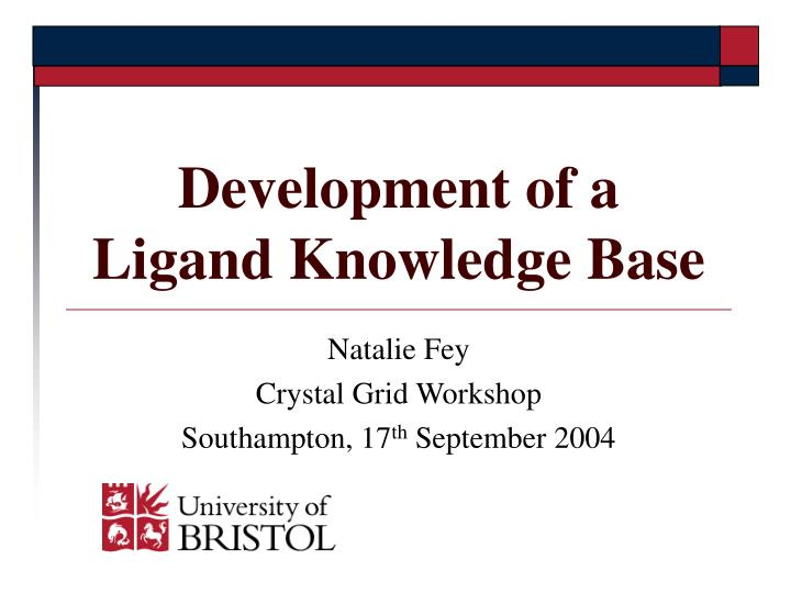 development of a ligand knowledge base n.