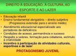 direito educa o cultura ao esporte e ao lazer