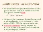 unsafe queries expressive power