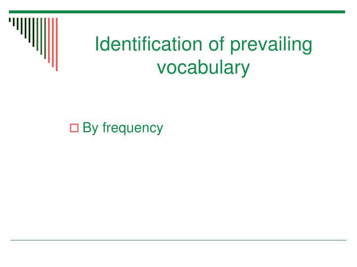 Identification of prevailing vocabulary