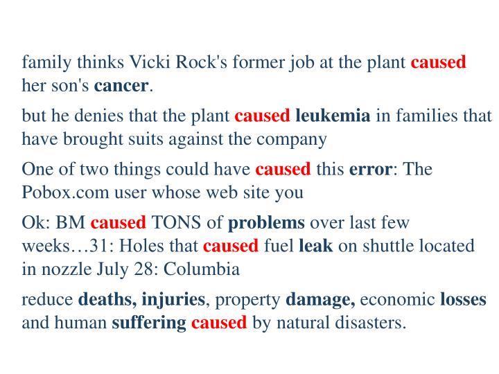 family thinks Vicki Rock's former job at the plant