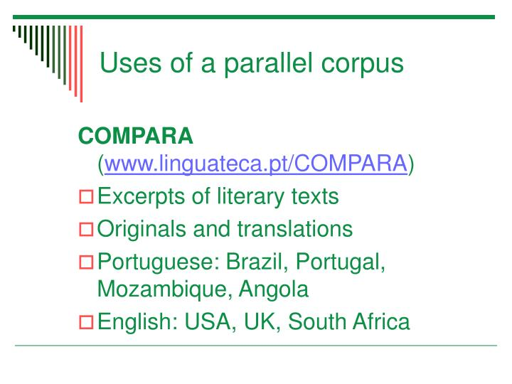 Uses of a parallel corpus