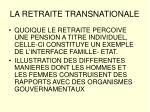 la retraite transnationale