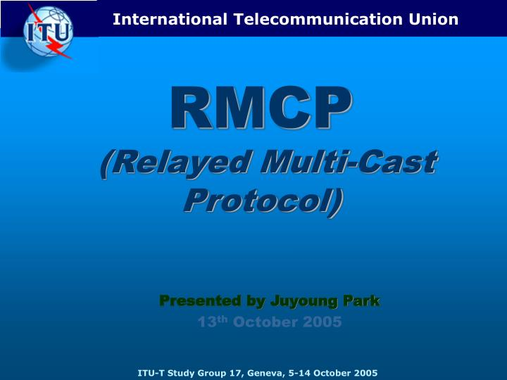 rmcp relayed multi cast protocol n.