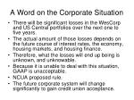 a word on the corporate situation