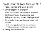 credit union outlook through 2010