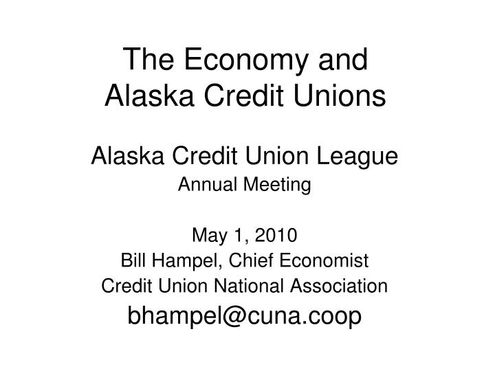 the economy and alaska credit unions n.