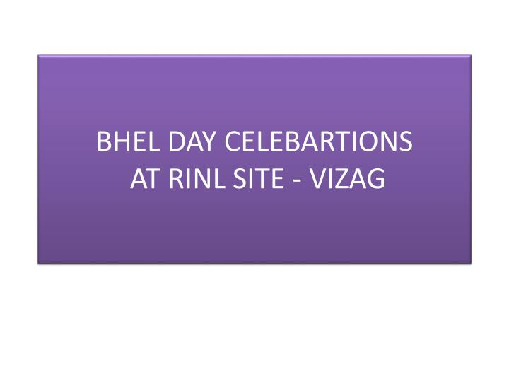 bhel day celebartions at rinl site vizag n.