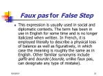 faux pas for false step1